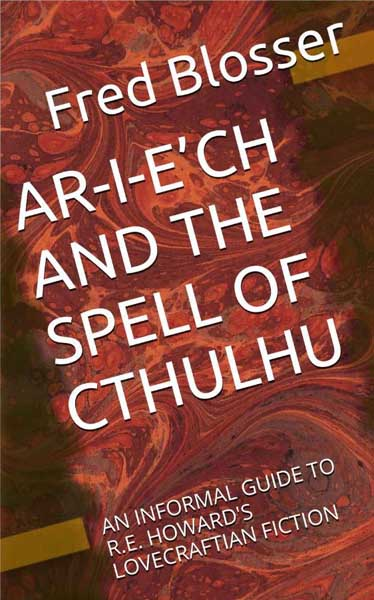 Ar-I-E'ch and the Spell of Cthulhu