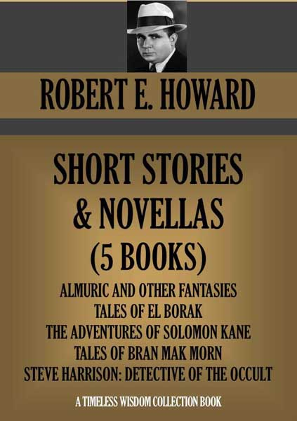 Robert E. Howard Short Stories & Novellas