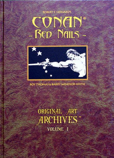 Original Art Archives Volume 1 Conan Red Nails Genesis West