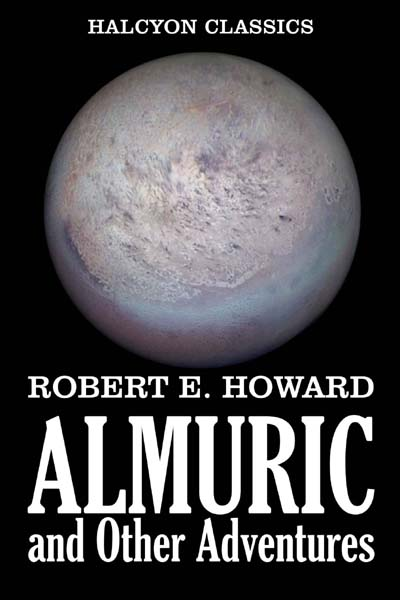 Almuric and Other Adventures