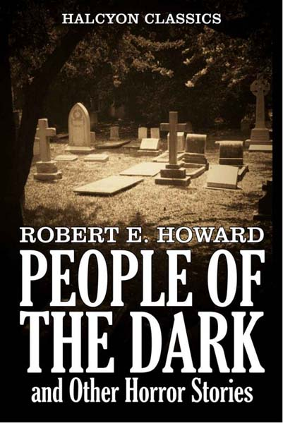 People of the Dark and Other Horror Stories