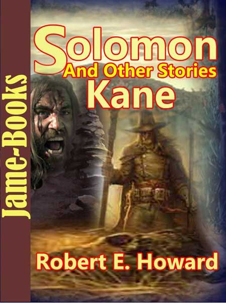 Solomon Kane and Other Stories