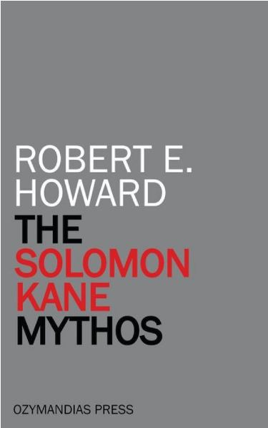The Solomon Kane Mythos