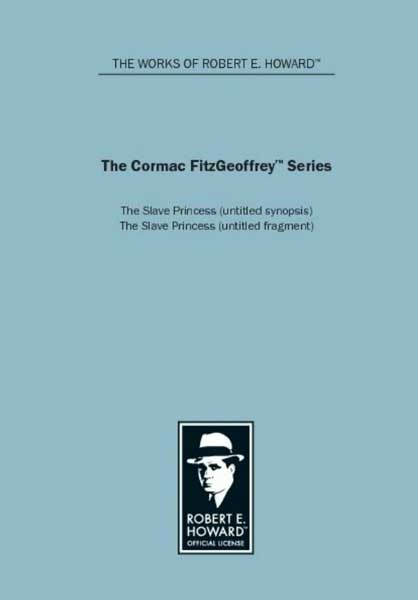 The Cormac FitzGeoffrey Series: The Slave Princess