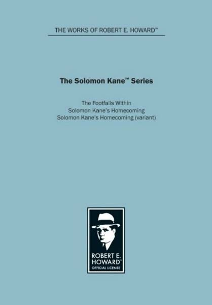 The Solomon Kane Series: The Footfalls Within
