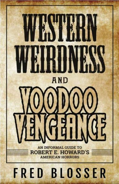 Western Weirdness and Voodoo Vengeance