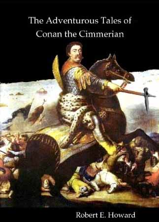 The Adventurous Tales of Conan the Cimmerian
