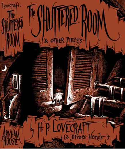 The Shuttered Room and Other Pieces