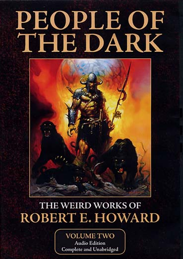 People of the Dark: The Weird Works of Robert E. Howard, Volume 2