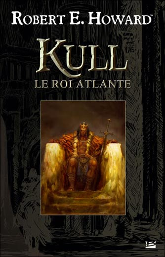 Kull le roi atlante (Kull The Atlantean King)