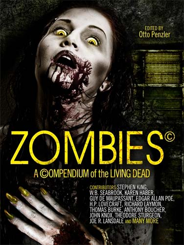 Zombies - A Compendium of the Living Dead