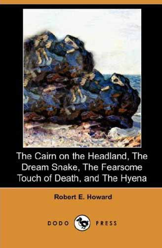 The Cairn on the Headland, The Dream Snake,