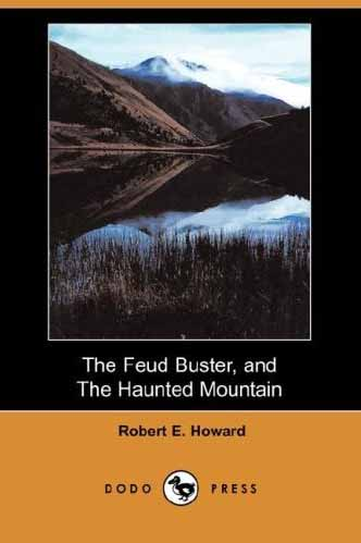 The Feud Buster and The Haunted Mountain