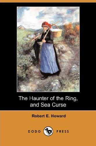 The Haunter of the Ring and Sea Curse