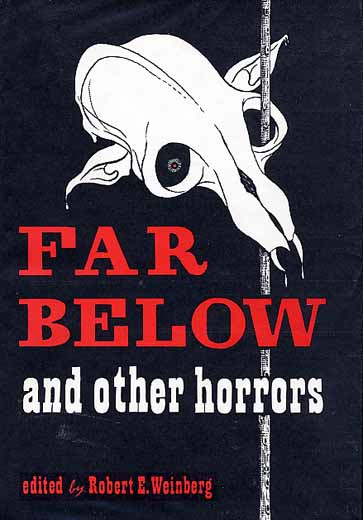 Far Below and Other Horrors