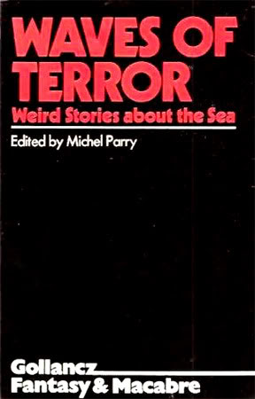 Waves of Terror: Weird Stories about the Sea