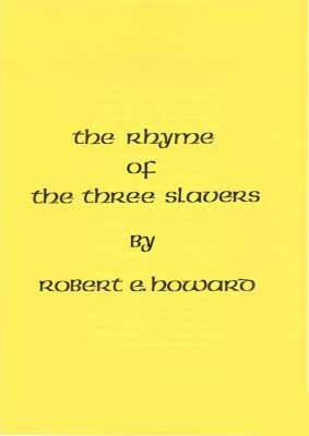 The Rhyme of the Three Slavers