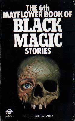 The Sixth Mayflower Book of Black Magic Stories