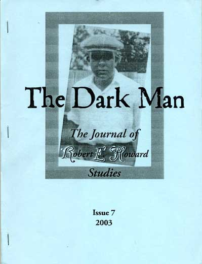 The Dark Man #7: The Journal of Robert E. Howard Studies