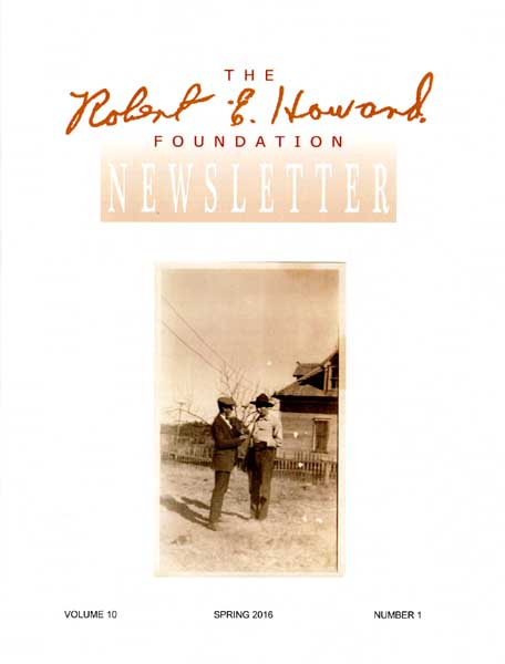 Robert E. Howard Foundation Newsletter Volume 10 Number 1