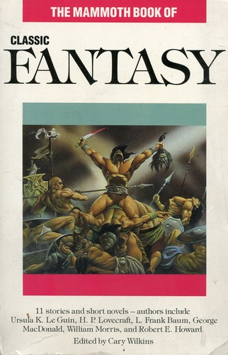 Mammoth Book of Classic Fantasy