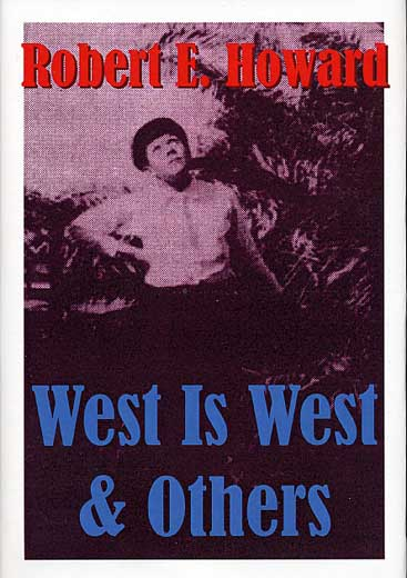 West Is West & Others