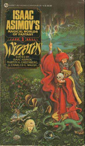 Isaac Asimov's Magical Worlds of Fantasy #1: Wizards