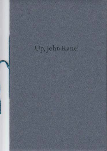 Up John Kane! & Other Poems